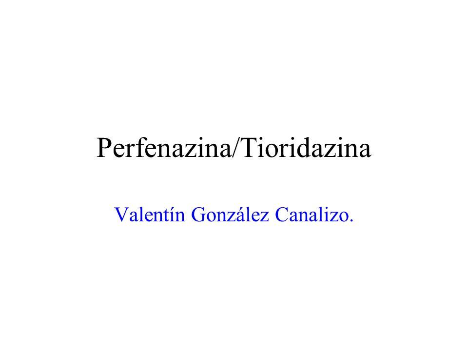 Perfenazina/Tioridazina