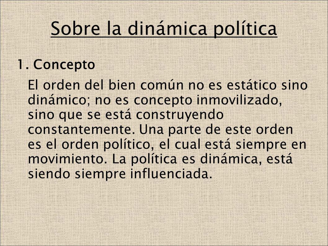 Sobre la dinámica política