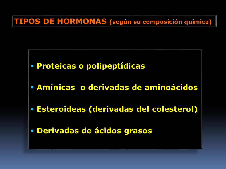 TIPOS DE HORMONAS (según su composición química)