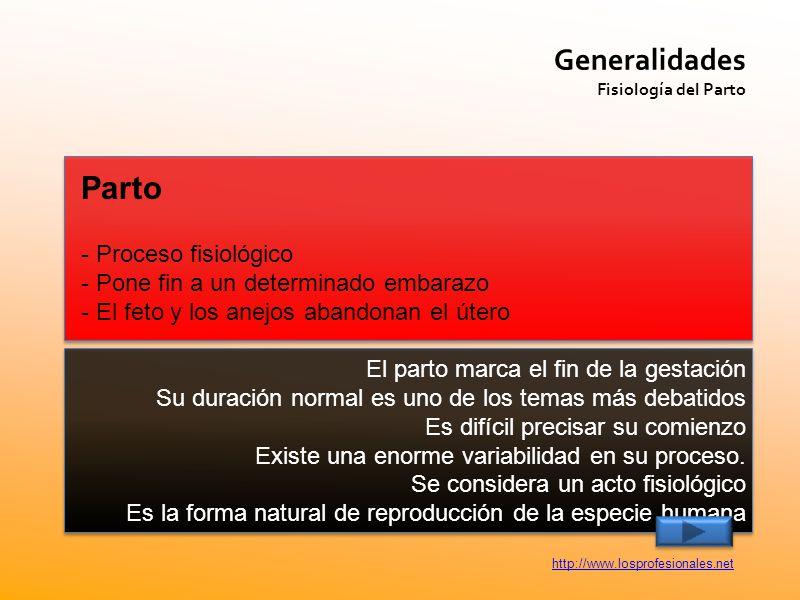 Parto Generalidades - Proceso fisiológico
