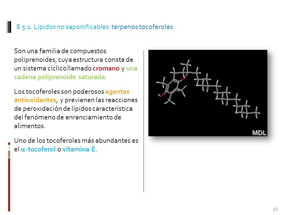 8.5.1. Lípidos no saponificables: terpenos tocoferoles.