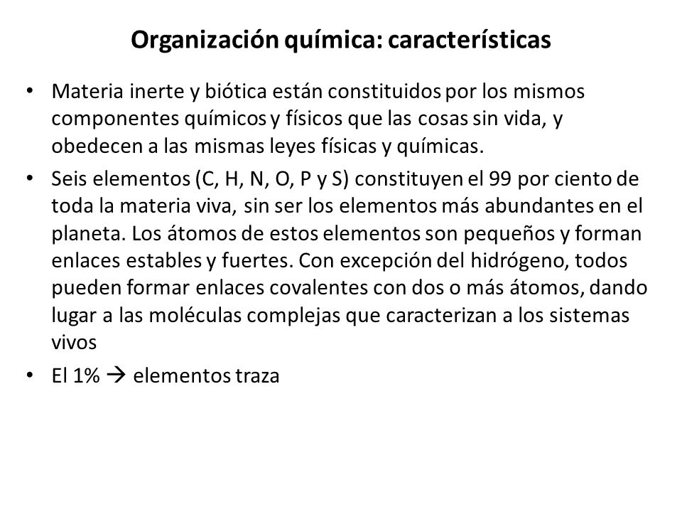 Organización química: características