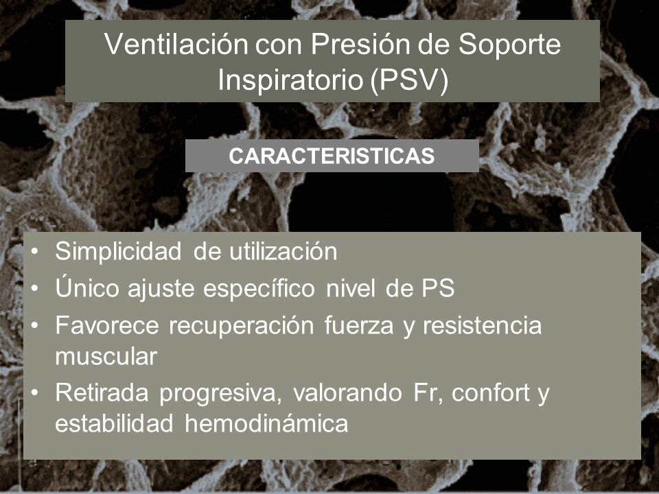 Ventilación con Presión de Soporte Inspiratorio (PSV)