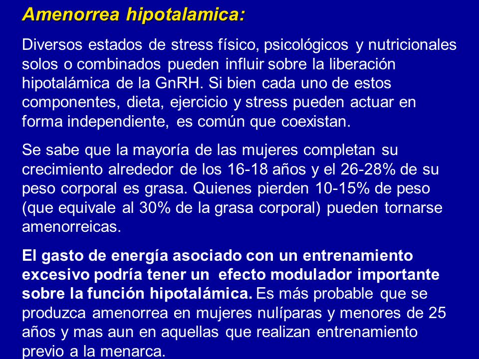 Amenorrea hipotalamica: