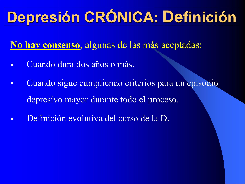 Depresión CRÓNICA: Definición