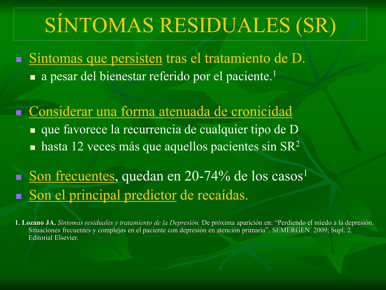 SÍNTOMAS RESIDUALES (SR)