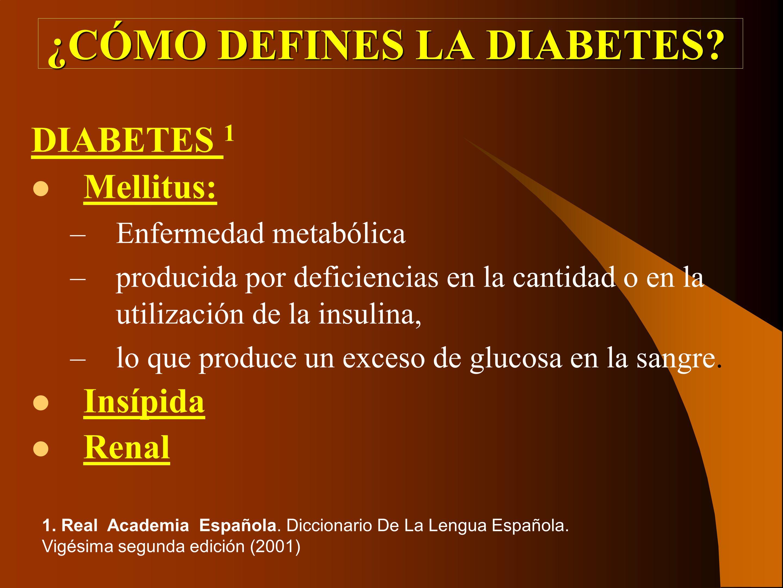 ¿CÓMO DEFINES LA DIABETES