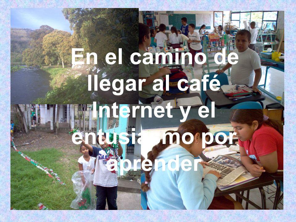 En el camino de llegar al café Internet y el entusiasmo por aprender