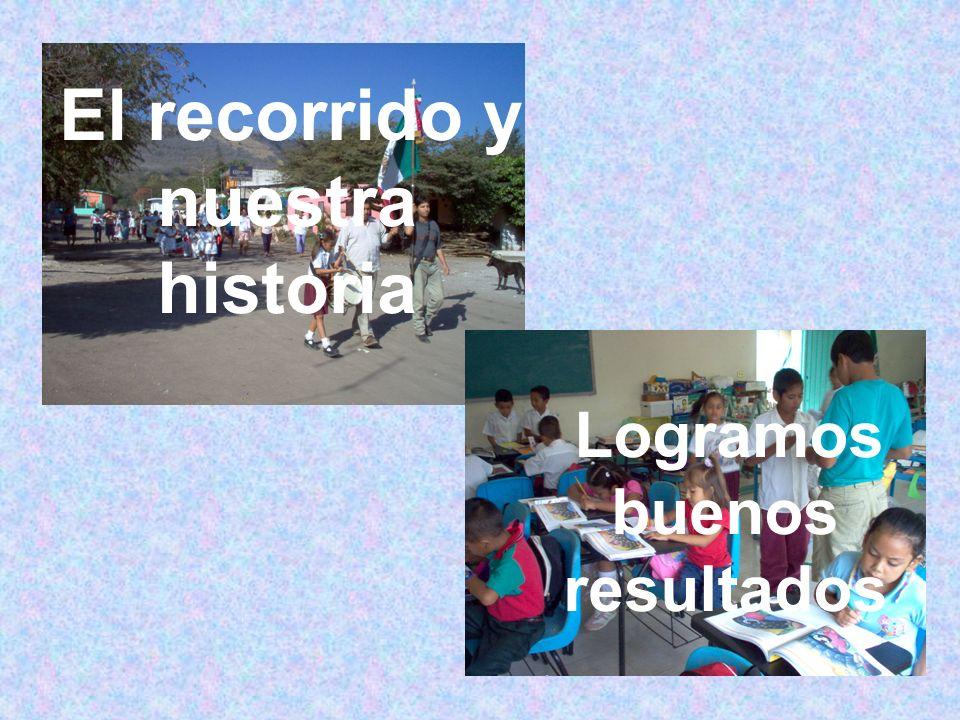 El recorrido y nuestra historia