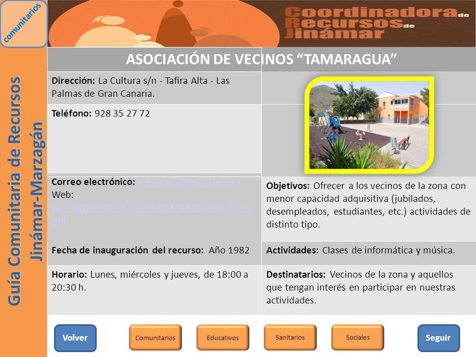 ASOCIACIÓN DE VECINOS TAMARAGUA