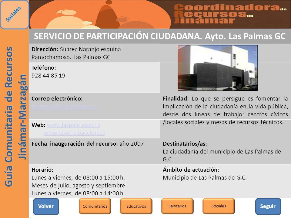 SERVICIO DE PARTICIPACIÓN CIUDADANA. Ayto. Las Palmas GC