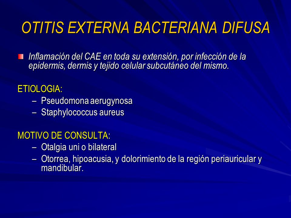 OTITIS EXTERNA BACTERIANA DIFUSA