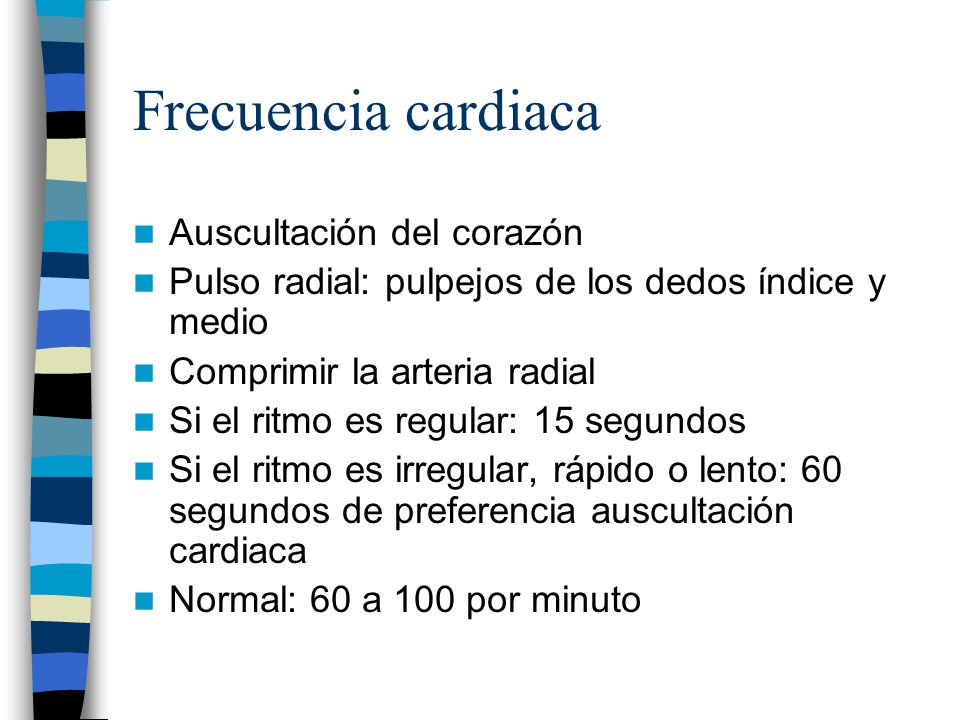 Frecuencia cardiaca Auscultación del corazón