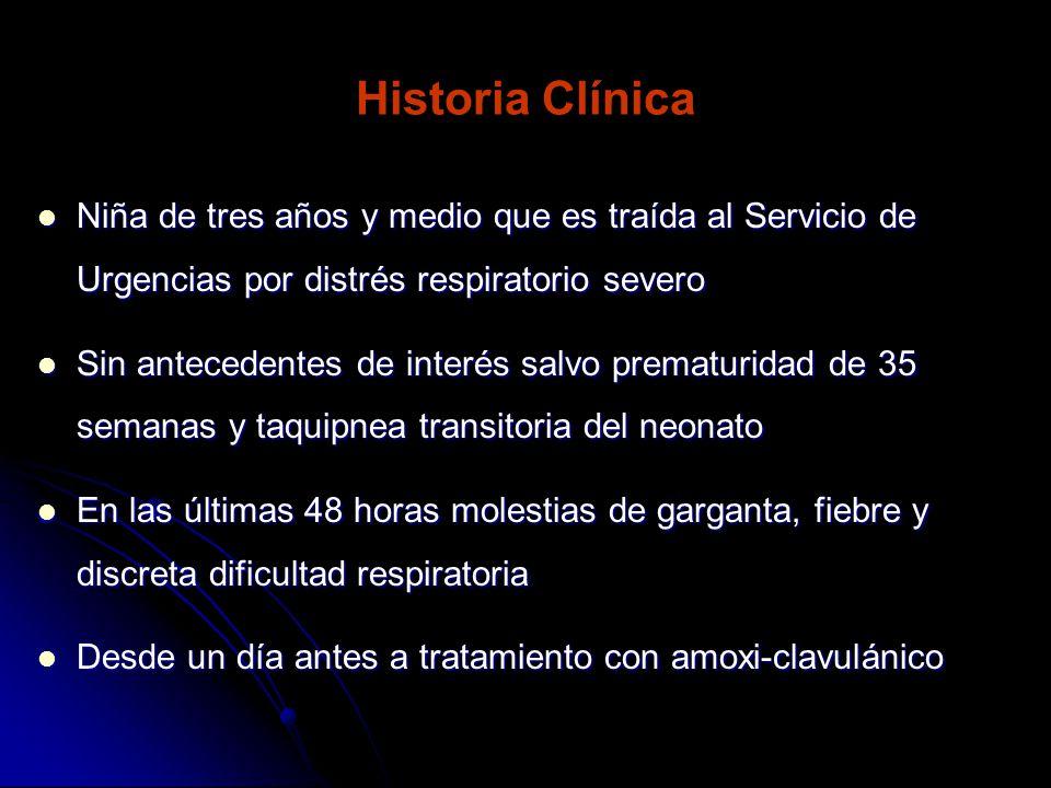 Historia Clínica Niña de tres años y medio que es traída al Servicio de Urgencias por distrés respiratorio severo.