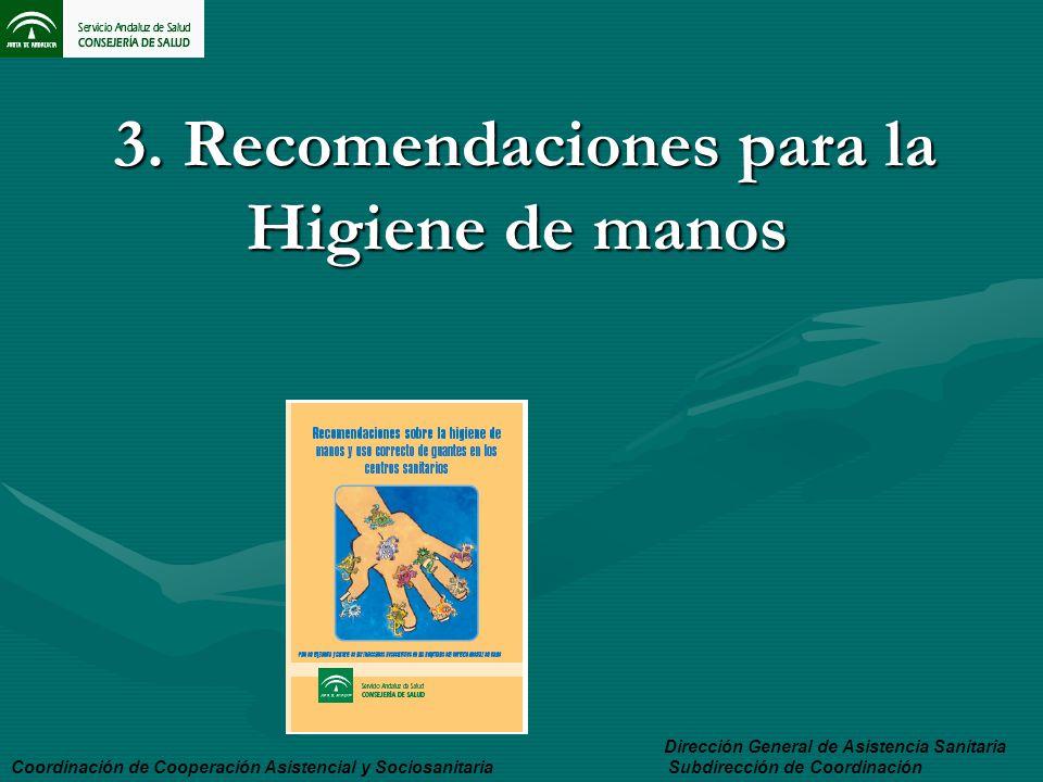 3. Recomendaciones para la Higiene de manos