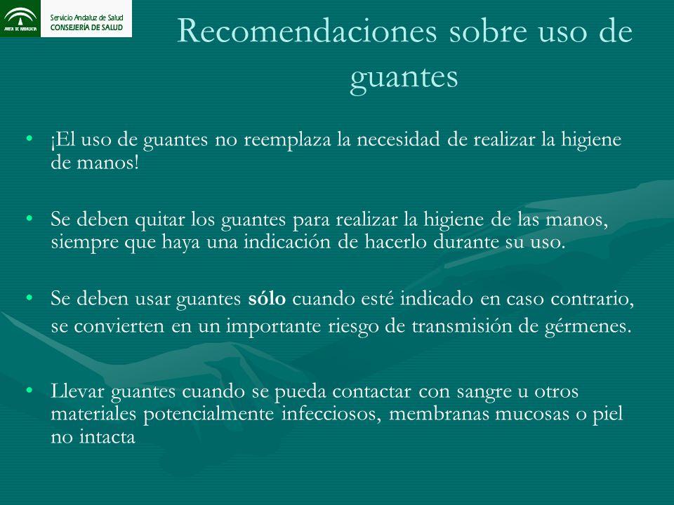 Recomendaciones sobre uso de guantes