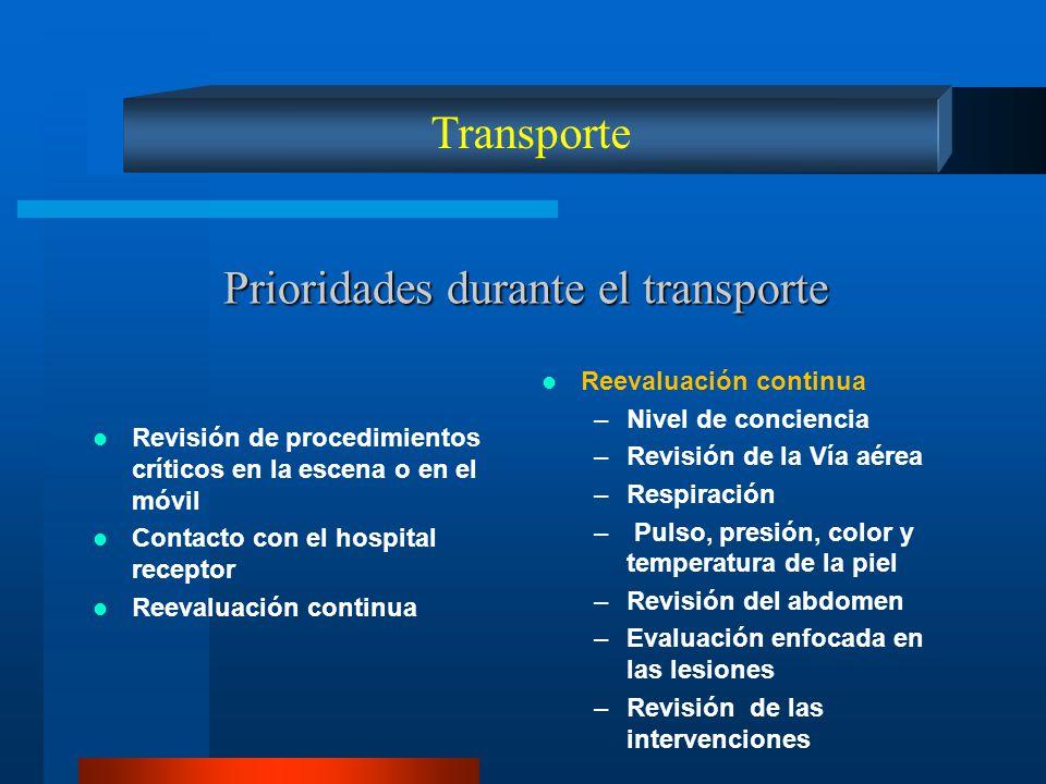 Prioridades durante el transporte