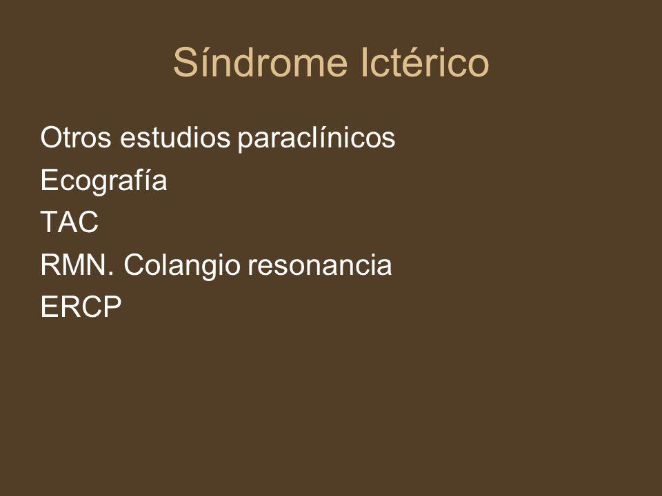 Síndrome Ictérico Otros estudios paraclínicos Ecografía TAC