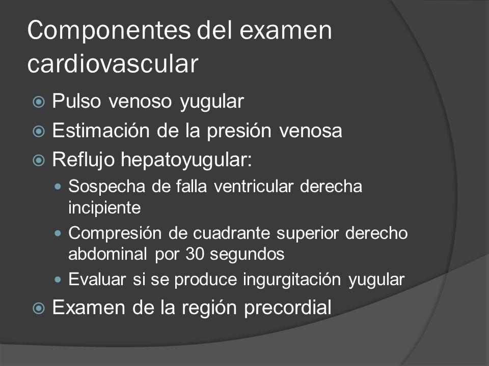 Componentes del examen cardiovascular
