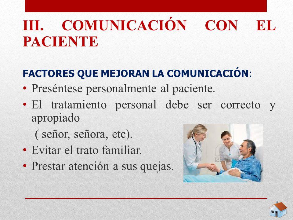 III. COMUNICACIÓN CON EL PACIENTE