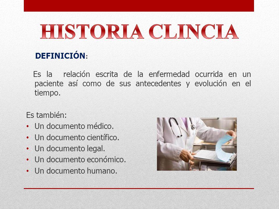 HISTORIA CLINCIA DEFINICIÓN: