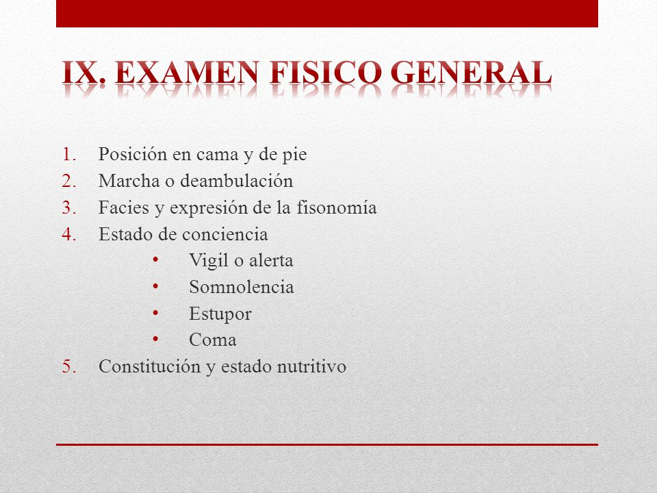 ix. Examen fisico general