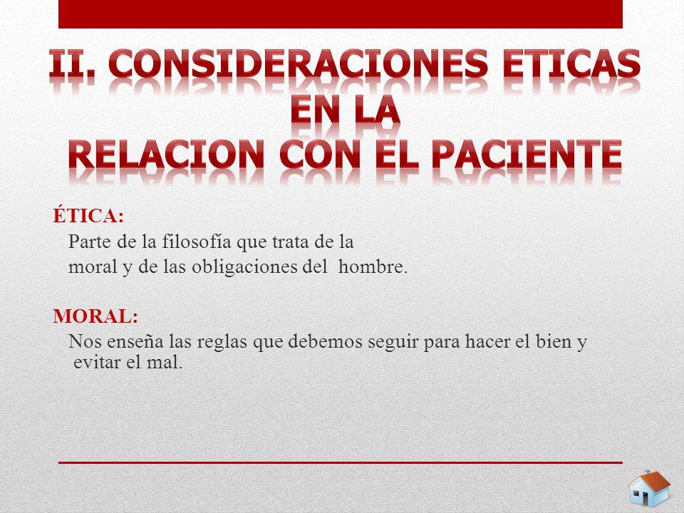 ii. Consideraciones eticas en la relacion con el paciente