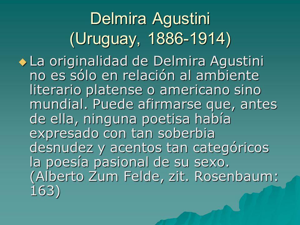 Delmira Agustini (Uruguay, 1886-1914)