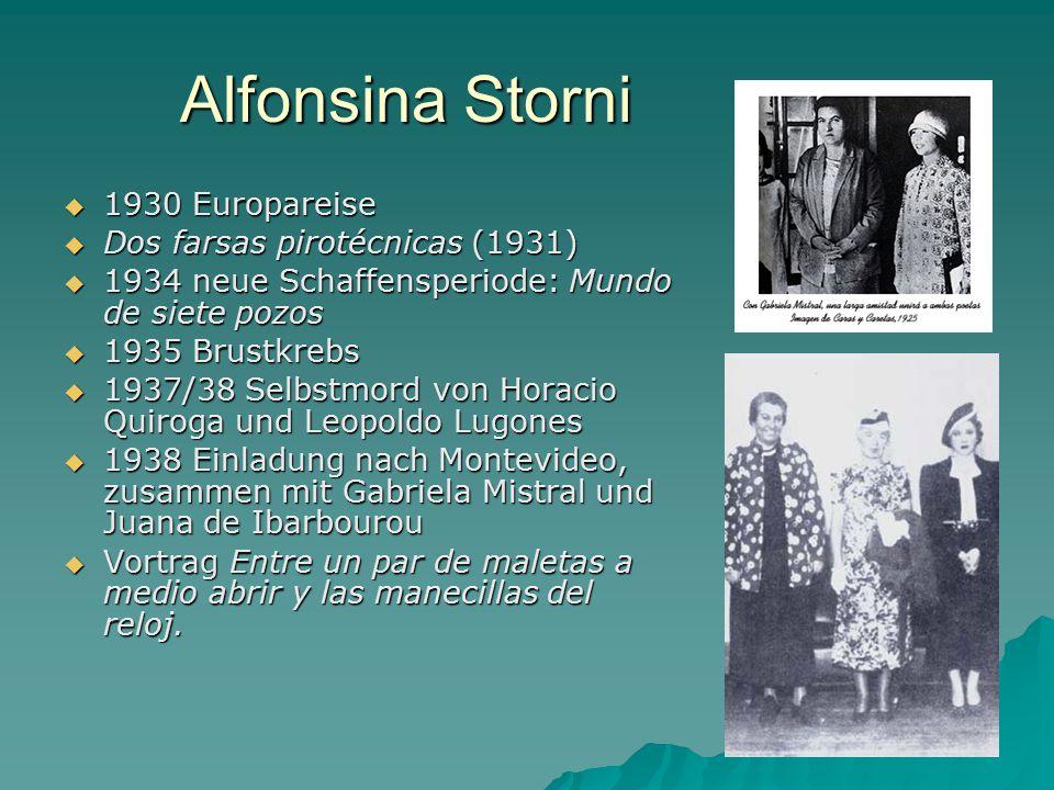 Alfonsina Storni 1930 Europareise Dos farsas pirotécnicas (1931)