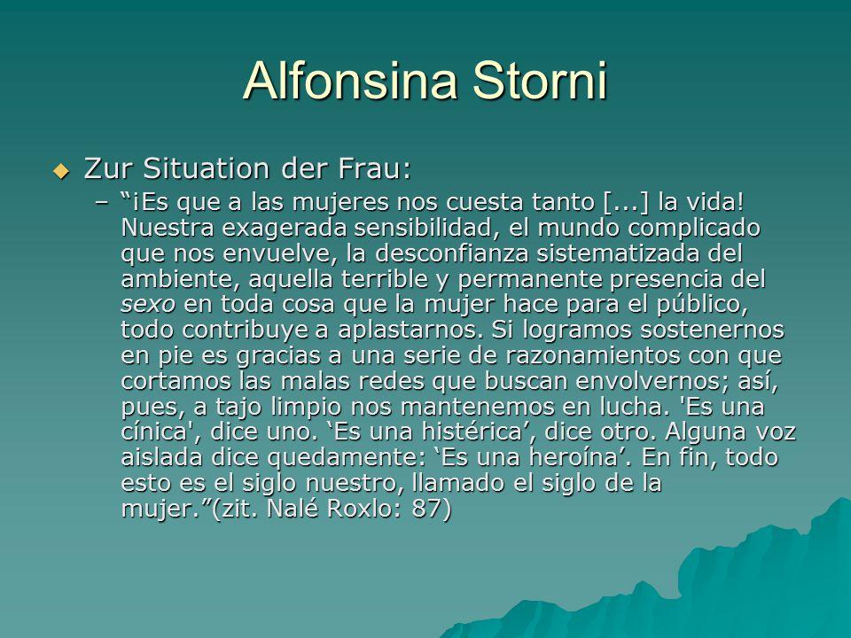 Alfonsina Storni Zur Situation der Frau: