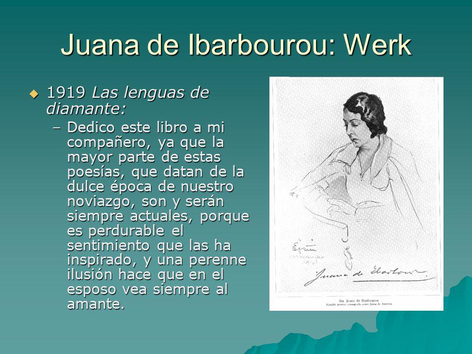 Juana de Ibarbourou: Werk