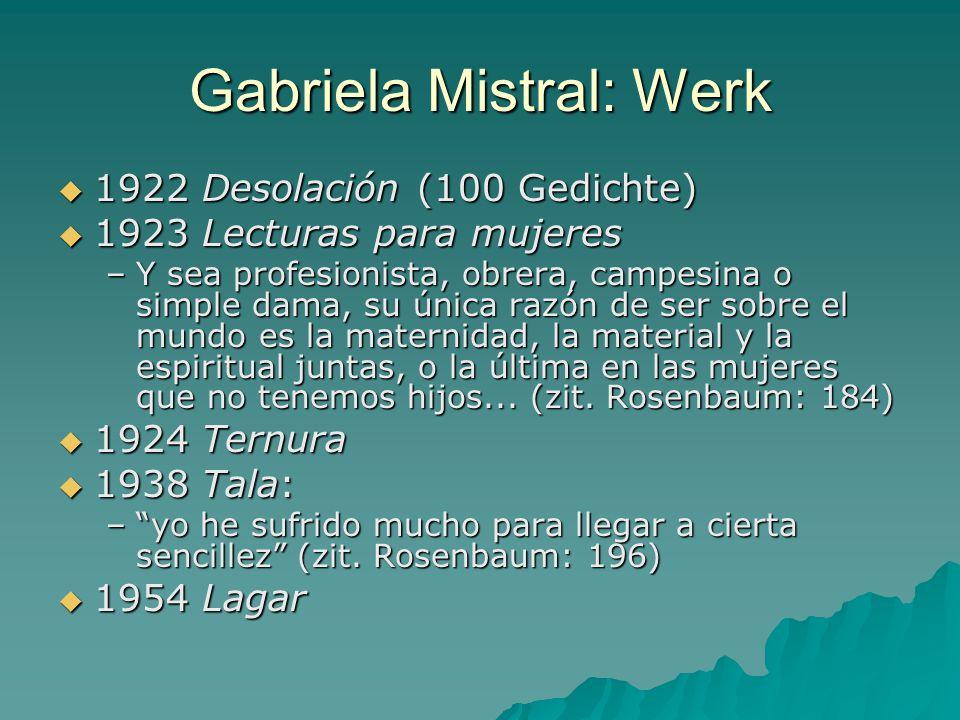 Gabriela Mistral: Werk