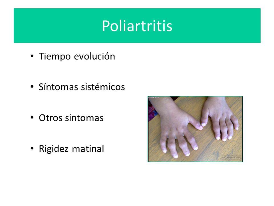 Poliartritis Tiempo evolución Síntomas sistémicos Otros sintomas
