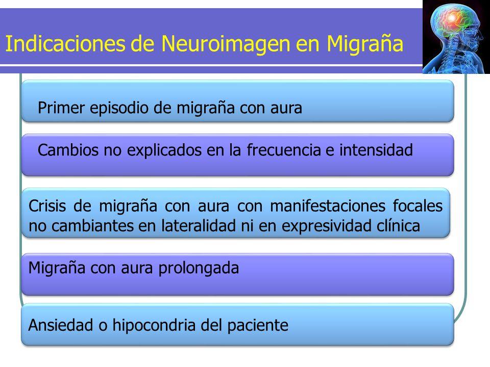 Indicaciones de Neuroimagen en Migraña