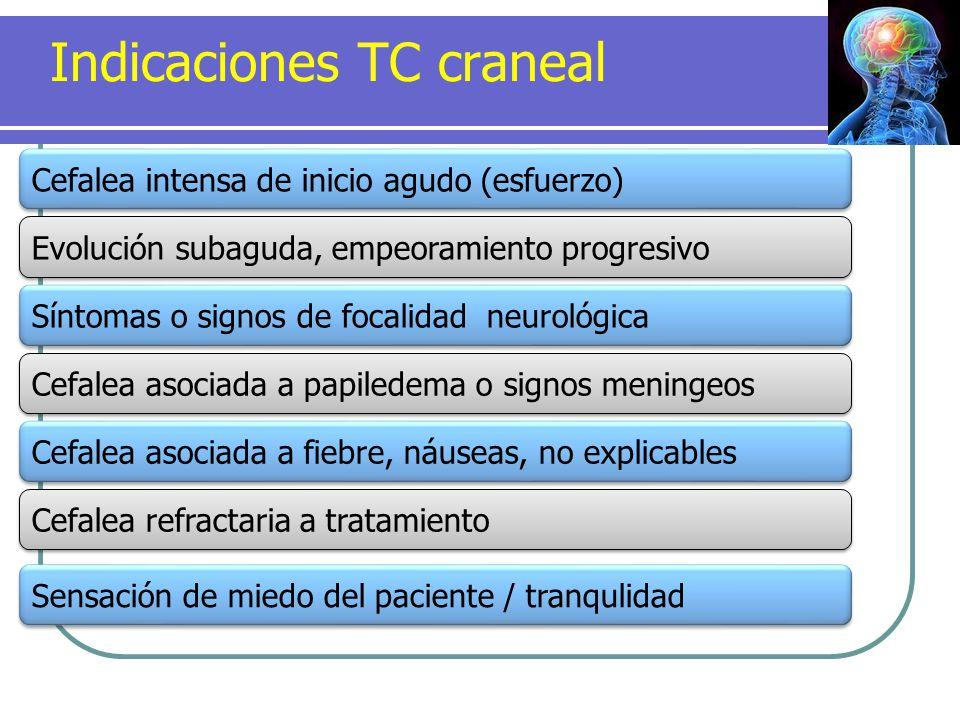 Indicaciones TC craneal