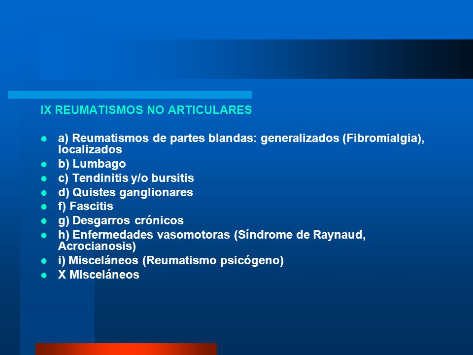 IX REUMATISMOS NO ARTICULARES