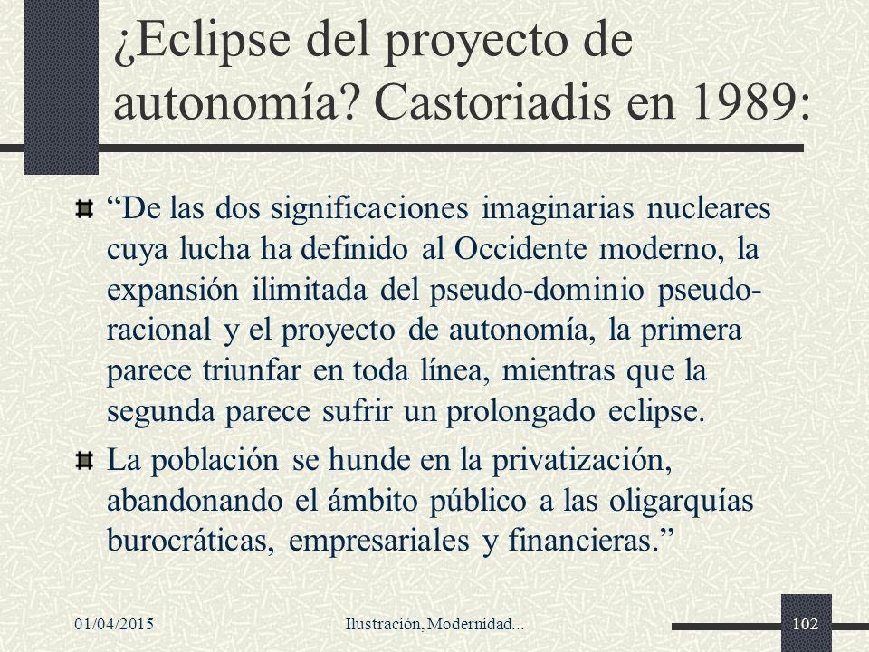 ¿Eclipse del proyecto de autonomía Castoriadis en 1989:
