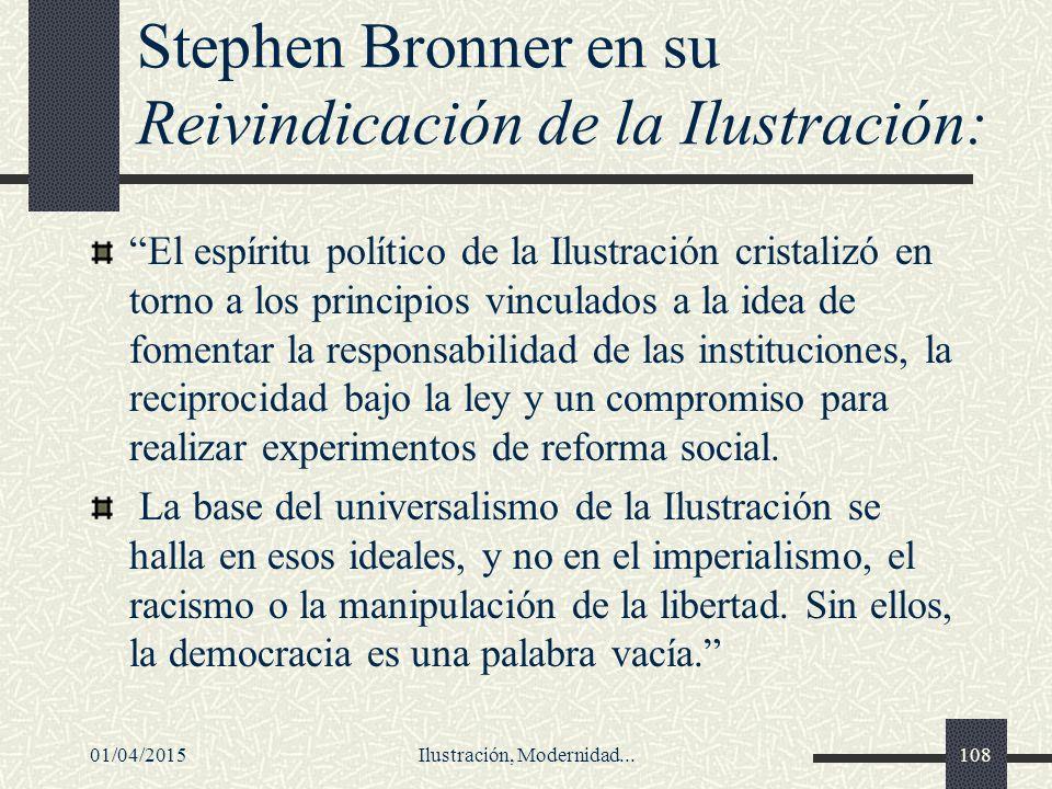 Stephen Bronner en su Reivindicación de la Ilustración: