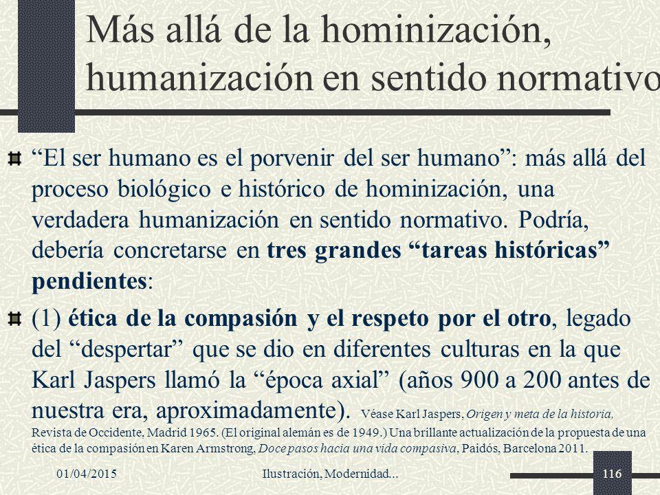 Más allá de la hominización, humanización en sentido normativo