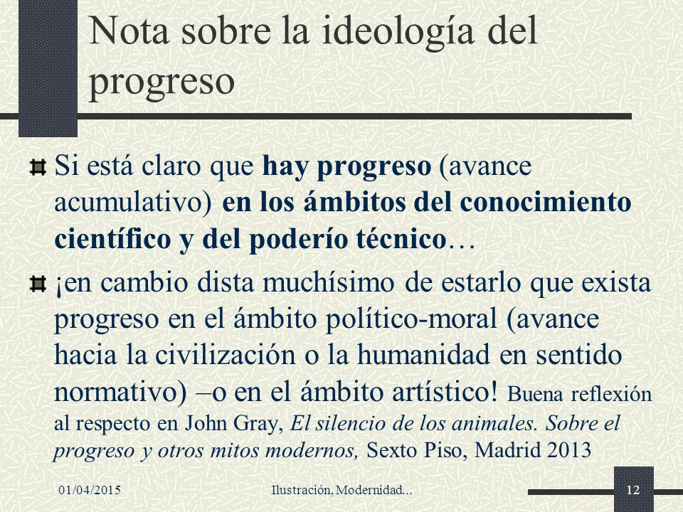 Nota sobre la ideología del progreso