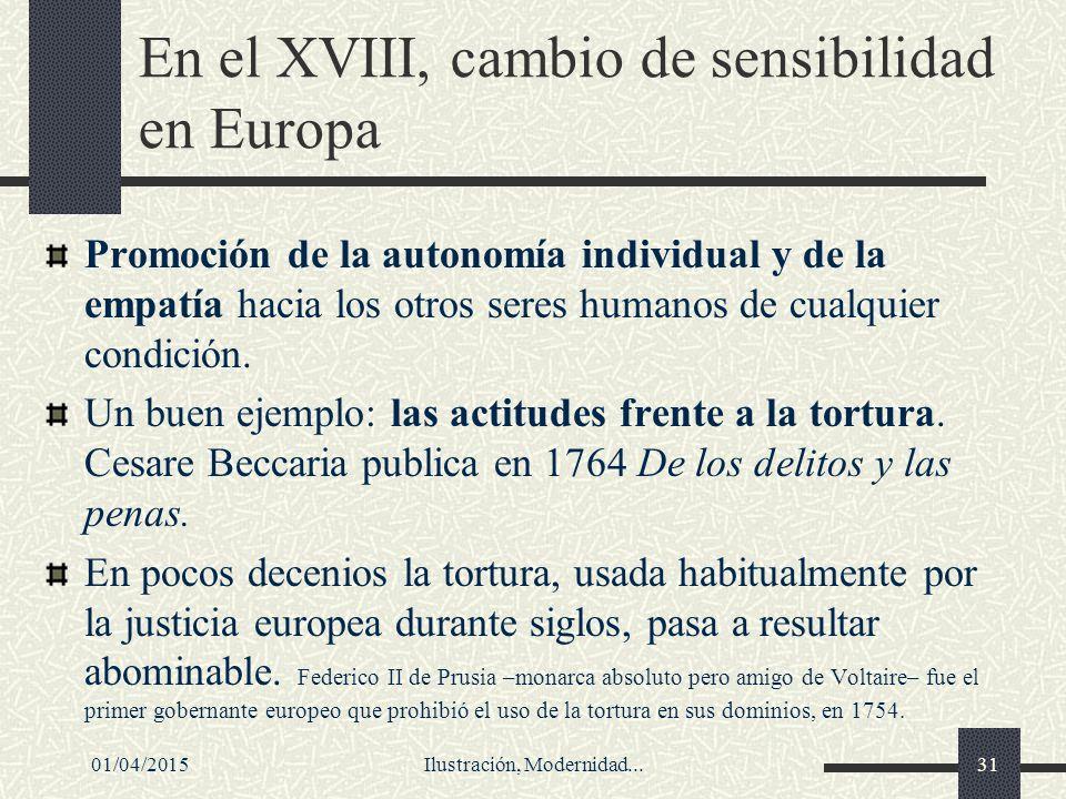 En el XVIII, cambio de sensibilidad en Europa