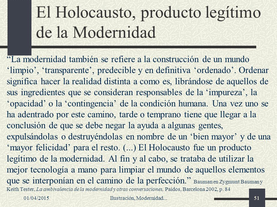 El Holocausto, producto legítimo de la Modernidad