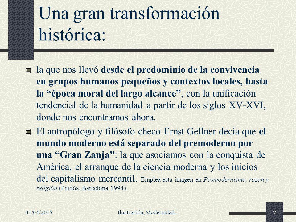 Una gran transformación histórica: