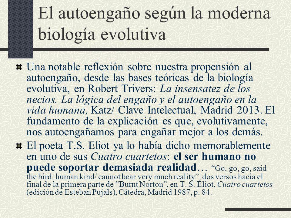 El autoengaño según la moderna biología evolutiva