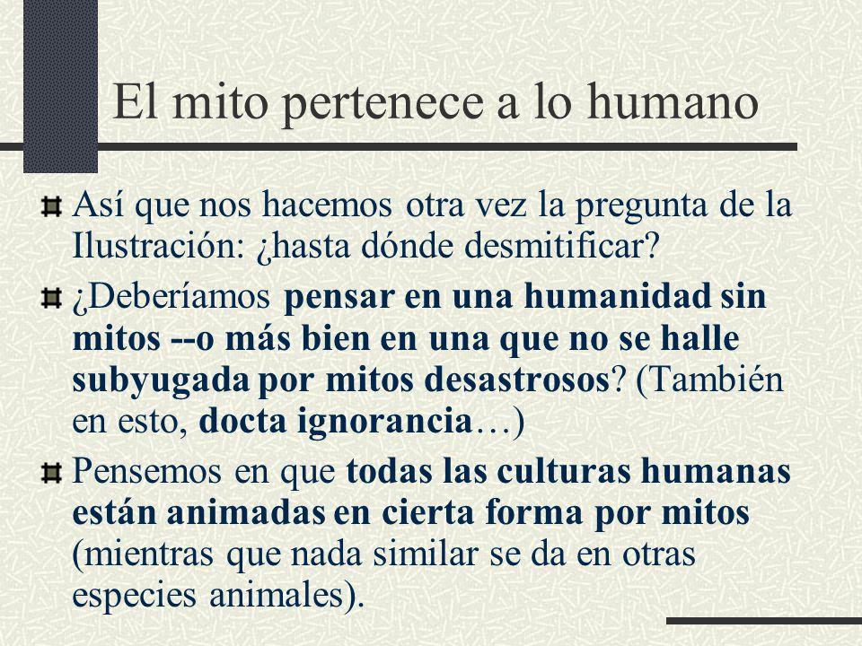 El mito pertenece a lo humano