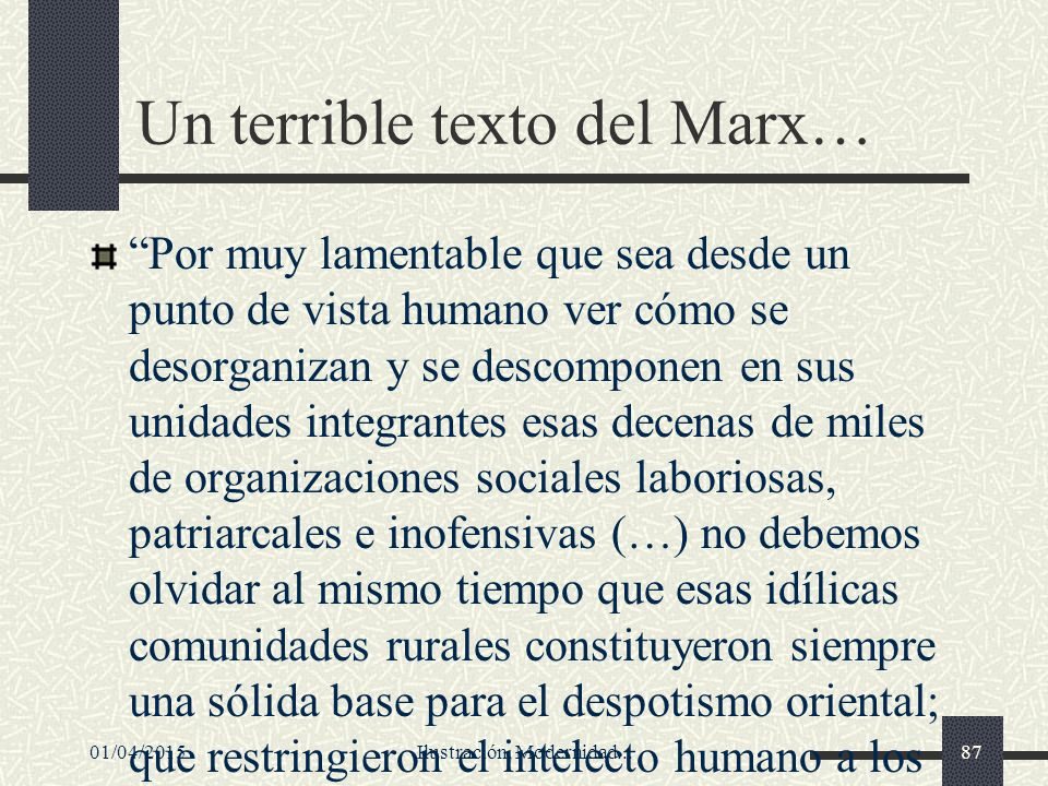 Un terrible texto del Marx…