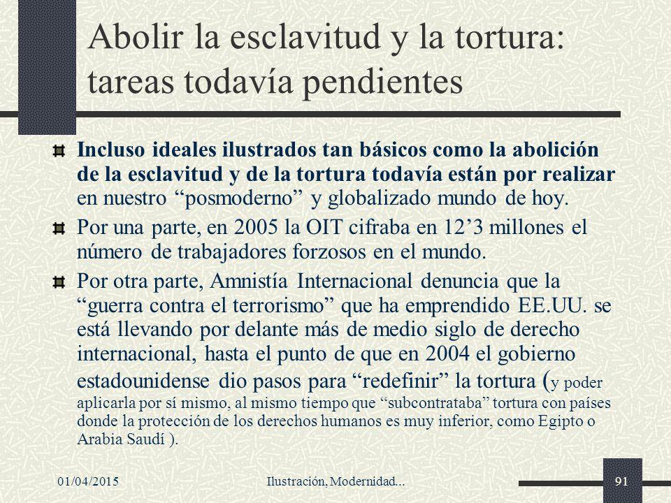 Abolir la esclavitud y la tortura: tareas todavía pendientes