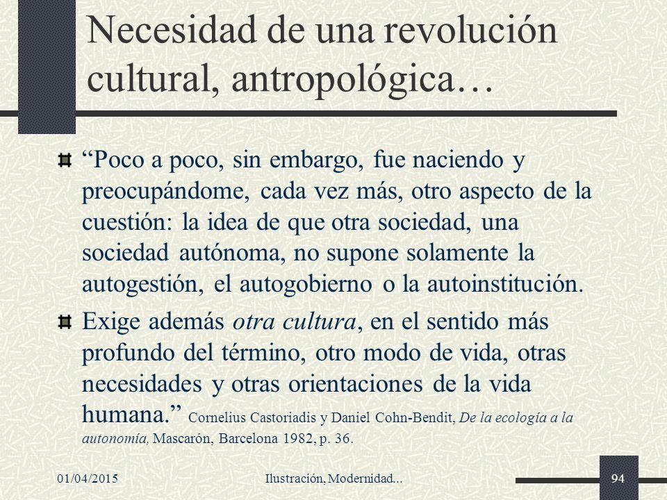 Necesidad de una revolución cultural, antropológica…
