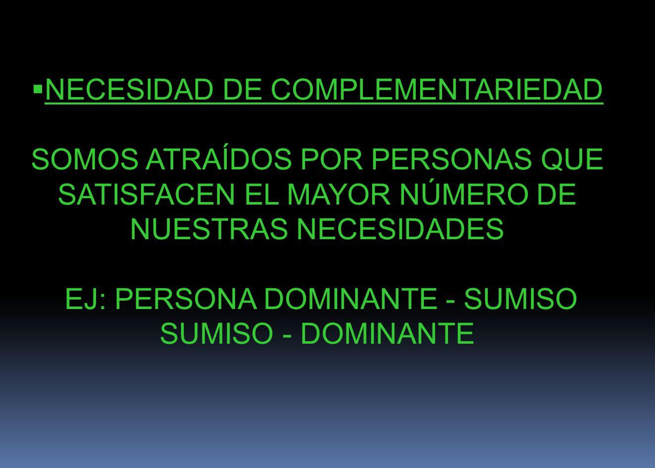 NECESIDAD DE COMPLEMENTARIEDAD