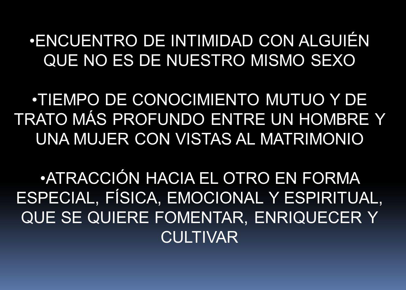 ENCUENTRO DE INTIMIDAD CON ALGUIÉN QUE NO ES DE NUESTRO MISMO SEXO